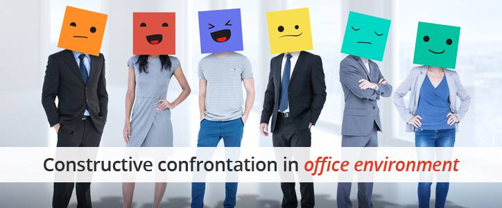Constructive confrontation in office environment.