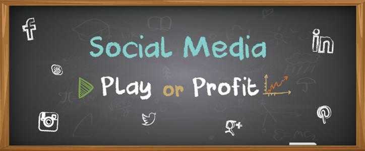 Social Media: play or profit