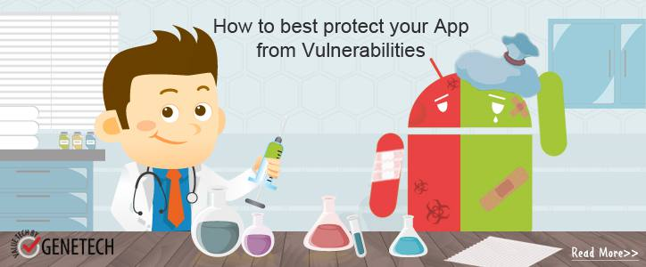 How to protect your App from Vulnerabilities