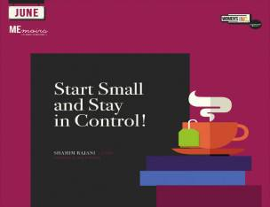 Start Small and Stay in Control...